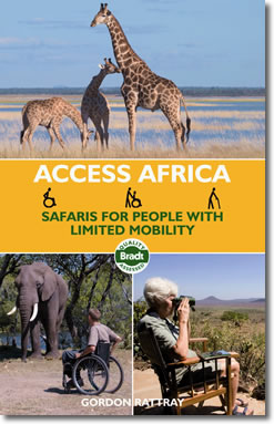 Access Africa guidebook: Safaris for People with Limited Mobility by Gordon Rattray.