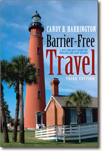 Barrier-Free Travel guidebook by Candy Harrington.
