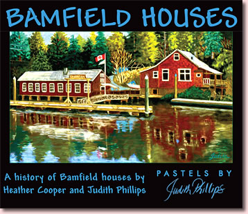 Bamfield Houses book cover, by Heather Cooper and Judith Phillips.