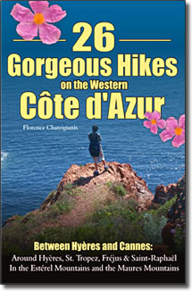 """Guidebook """"26 Gorgeous Hikes on the Western Cote d'Azur by Florence Chatzigianis."""