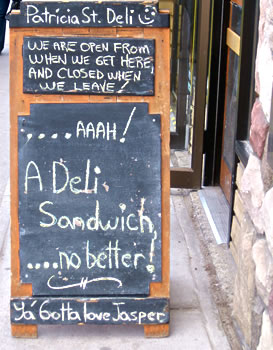 Deli Sandwich board, What to do in Jasper Alberta.