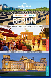 Lonely Planet's guidebook, Make My Day Berlin.