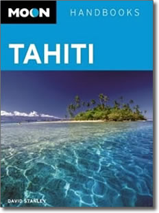 David Stanley's Moon Handbooks Tahiti, 7th edition, 2010.
