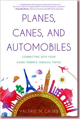 Planes, Canes, and Automobiles by Valerie M. Grubb.