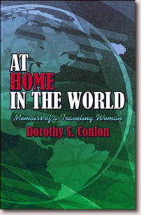 At Home in the World by Dorothy Conlon.