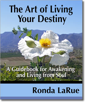 Book cover: The Art of Living Your Destiny by Ronda LaRue.