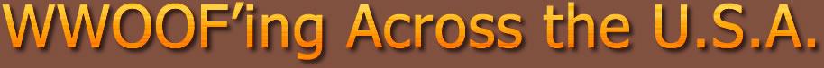 WWOOF Volunteers Support Organic Farming Across the U.S.A.
