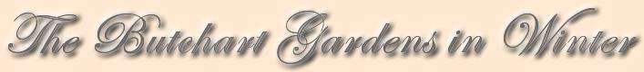 Title-Butchart-Gardens